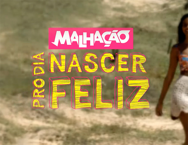 Malhação, Pro Dia Nascer Feliz (2016)